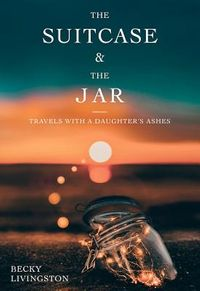 The Suitcase & the Jar