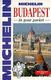 Michelin In Your Pocket Budapest