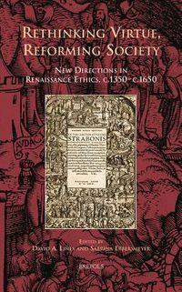 Rethinking Virtue, Reforming Society