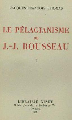Le Pelagianisme De Jean-jacques Rousseau