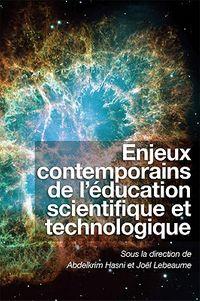 Enjeux Contemporains De L'education Scientifique Et Technologique/Contemporary Issues in Science Education and Technology