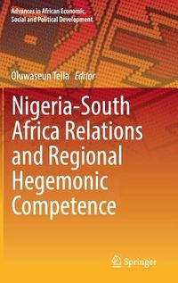 Nigeria-south Africa Relations and Regional Hegemonic Competence