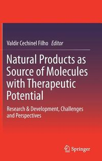 Natural Products As Source of Molecules With Therapeutic Potential