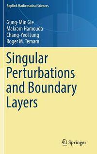 Singular Perturbations and Boundary Layers
