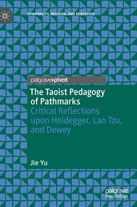 The Taoist Pedagogy of Pathmarks