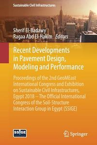 Recent Developments in Pavement Design, Modeling and Performance