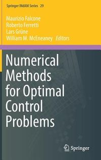 Numerical Methods for Optimal Control Problems