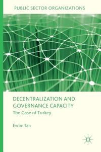 Decentralization and Governance Capacity