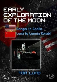 Early Exploration of the Moon