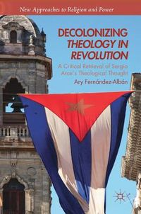 Decolonizing Theology in Revolution