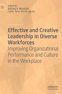 Effective and Creative Leadership on Diverse Workforces