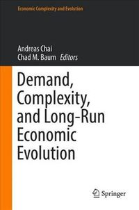 Demand, Complexity, and Long-run Economic Evolution