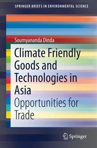 Climate Friendly Goods and Technologies in Asia
