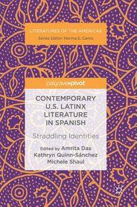 Contemporary U.S. Latinx Literature in Spanish