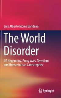A Desordem Mundial/ the World Disorder