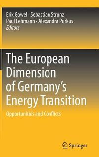 The European Dimension of Germany?s Energy Transition