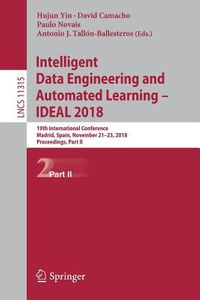 Intelligent Data Engineering and Automated Learning 2018