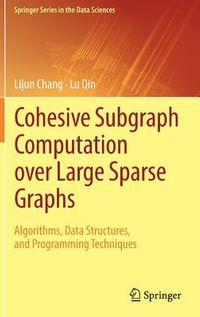 Cohesive Subgraph Computation over Large Sparse Graphs