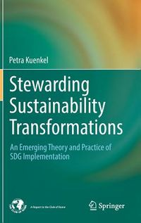 Stewarding Sustainability Transformations