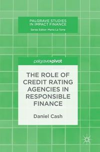 The Role of Credit Rating Agencies in Responsible Finance