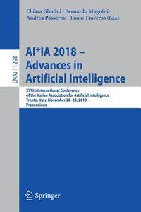 Ai*ia 2018 ? Advances in Artificial Intelligence