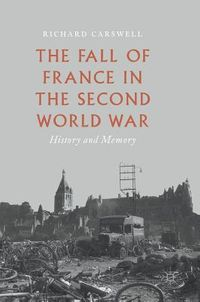 The Fall of France in the Second World War