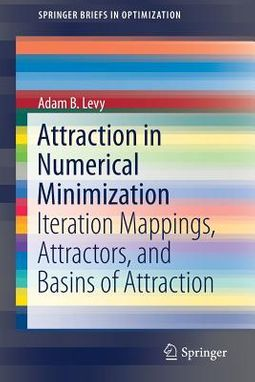 Attraction in Numerical Minimization