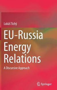 Eu-russia Energy Relations
