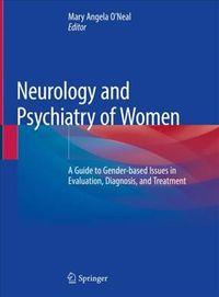Neurology and Psychiatry of Women