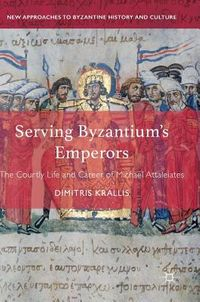 Serving Byzantium's Emperors