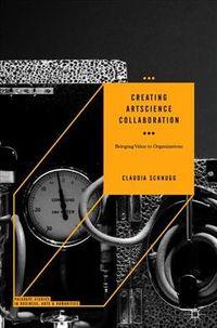Creating ArtScience Collaboration