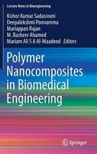 Polymer Nanocomposites in Biomedical Engineering