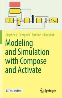 Modeling and Simulation With Compose and Activate