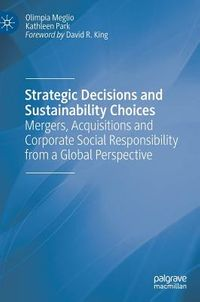 Strategic Decisions and Sustainability Choices