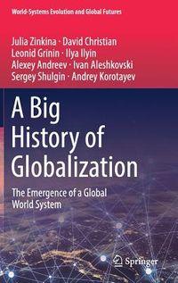 A Big History of Globalization