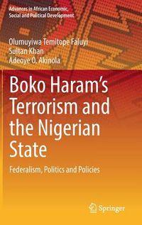 Boko Haram?s Terrorism and the Nigerian State