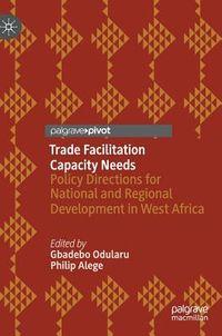 Trade Facilitation Capacity Needs