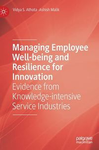 Managing Employee Well-being and Resilience for Innovation