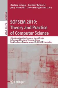 Sofsem 2019 - Theory and Practice of Computer Science
