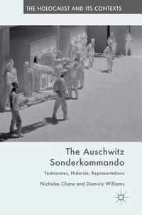 The Auschwitz Sonderkommando