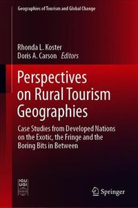 Perspectives on Rural Tourism Geographies