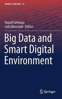 Big Data and Smart Digital Environment