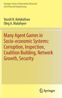 Many Agent Games in Socio-economic Systems