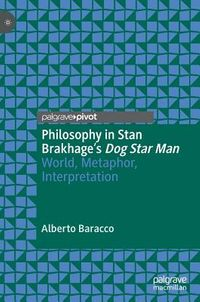 Philosophy in Stan Brakhage's Dog Star Man