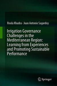 Irrigation Governance Challenges in the Mediterranean Region