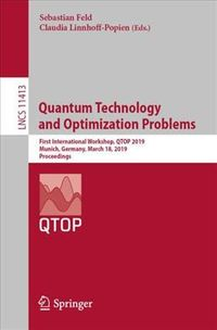 Quantum Technology and Optimization Problems