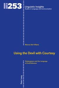 Using the Devil With Courtesy