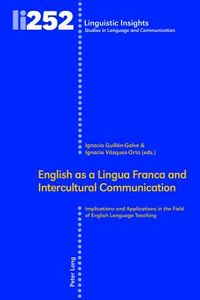 English as a Lingua Franca and Intercultural Communication