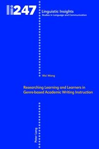 Researching Learning and Learners in Genre-based Academic Writing Instruction
