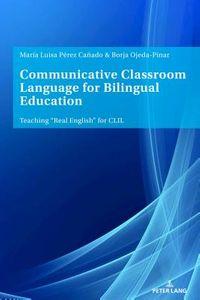 Communicative Classroom Language for Bilingual Education